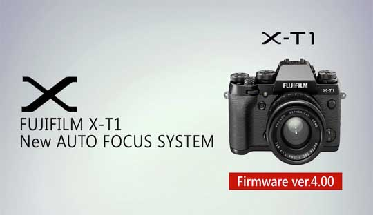 Fujifilm X-T1 Firmware V4.0: Now available for Download