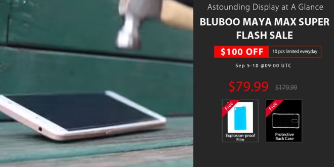 Bluboo Maya Max is more Durable than we thought, Flash Sale offer 10 Units for $79.99 per day