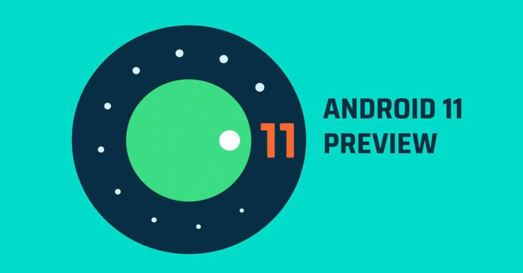 android 11 latest news