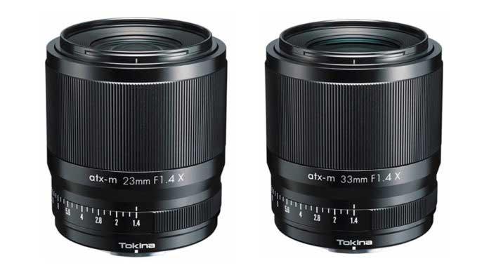 Tokina atx-m 23mm F1.4 X, and 33mm F1.4 X