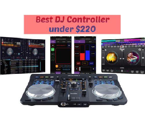 Best DJ Controllers under $220